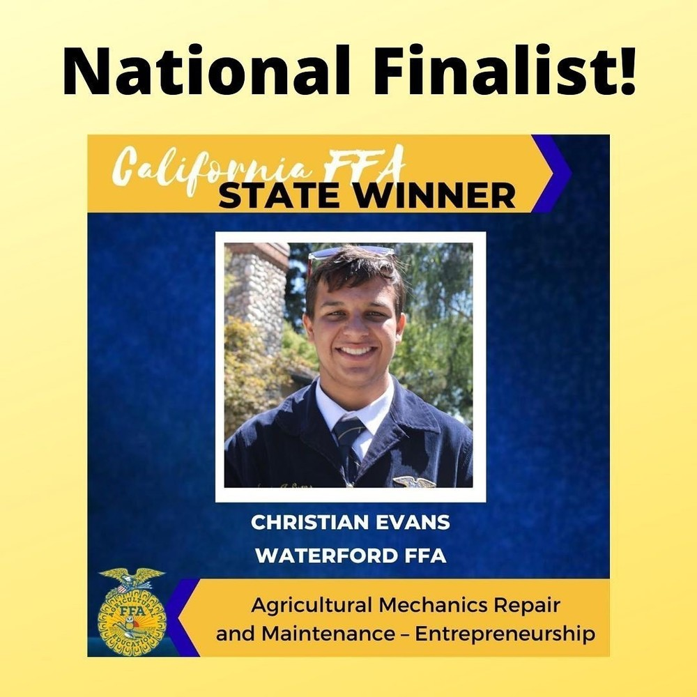 National Finalist- California FFA State Winner
