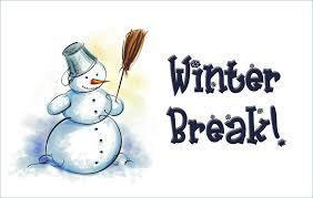 Winter Break - Dec. 20th through Jan. 7th