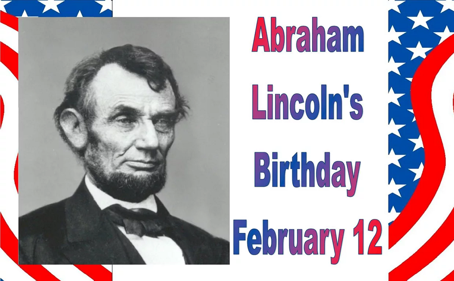 Lincolns Birthday