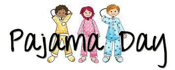 Pajama Spirit Day Tomorrow